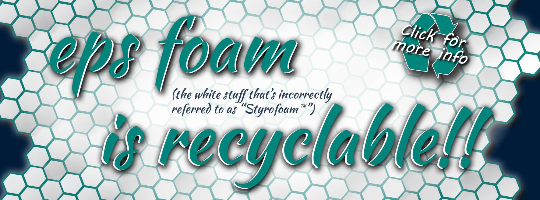EPS foam is recyclable