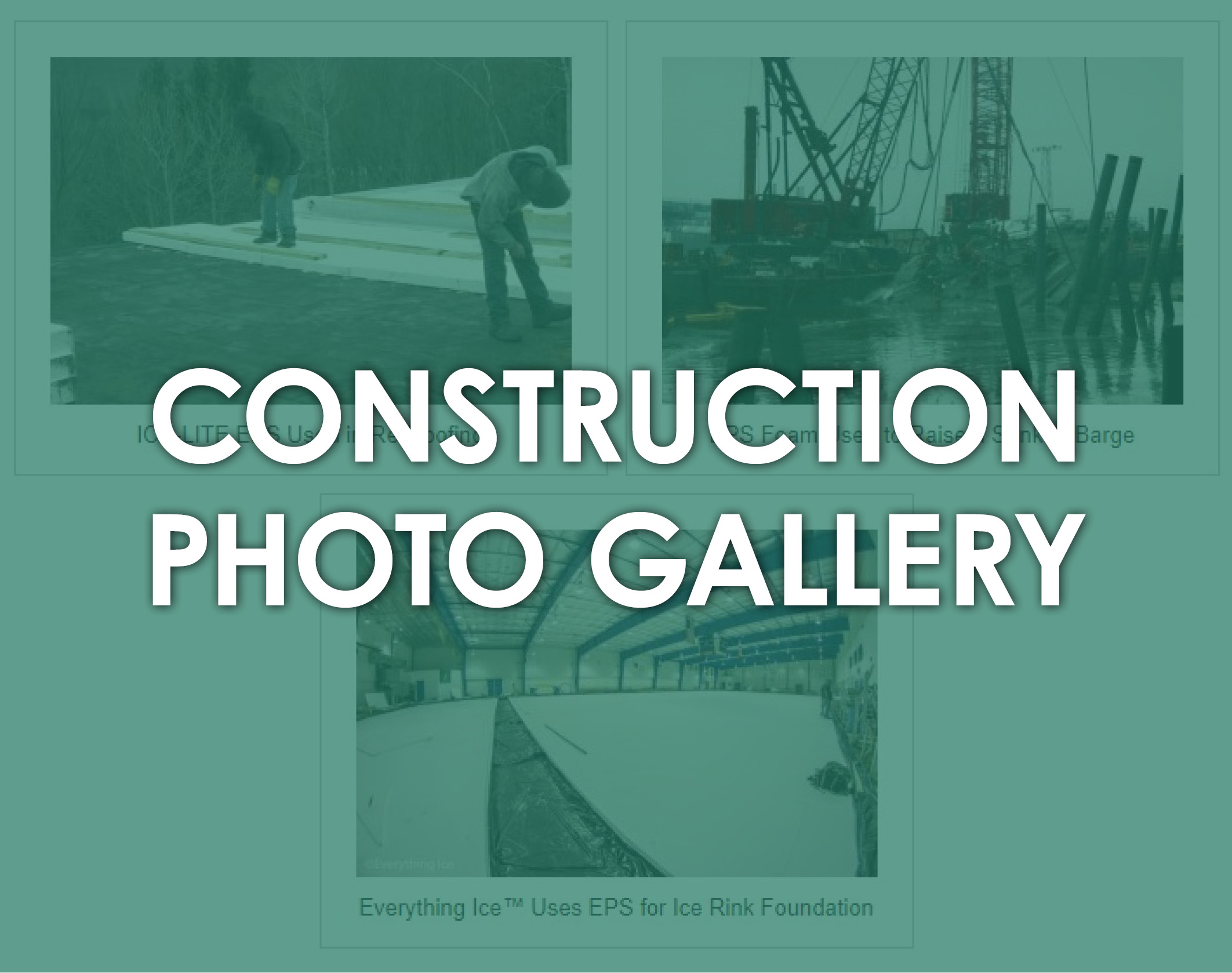 Construction Photo Gallery by ICA