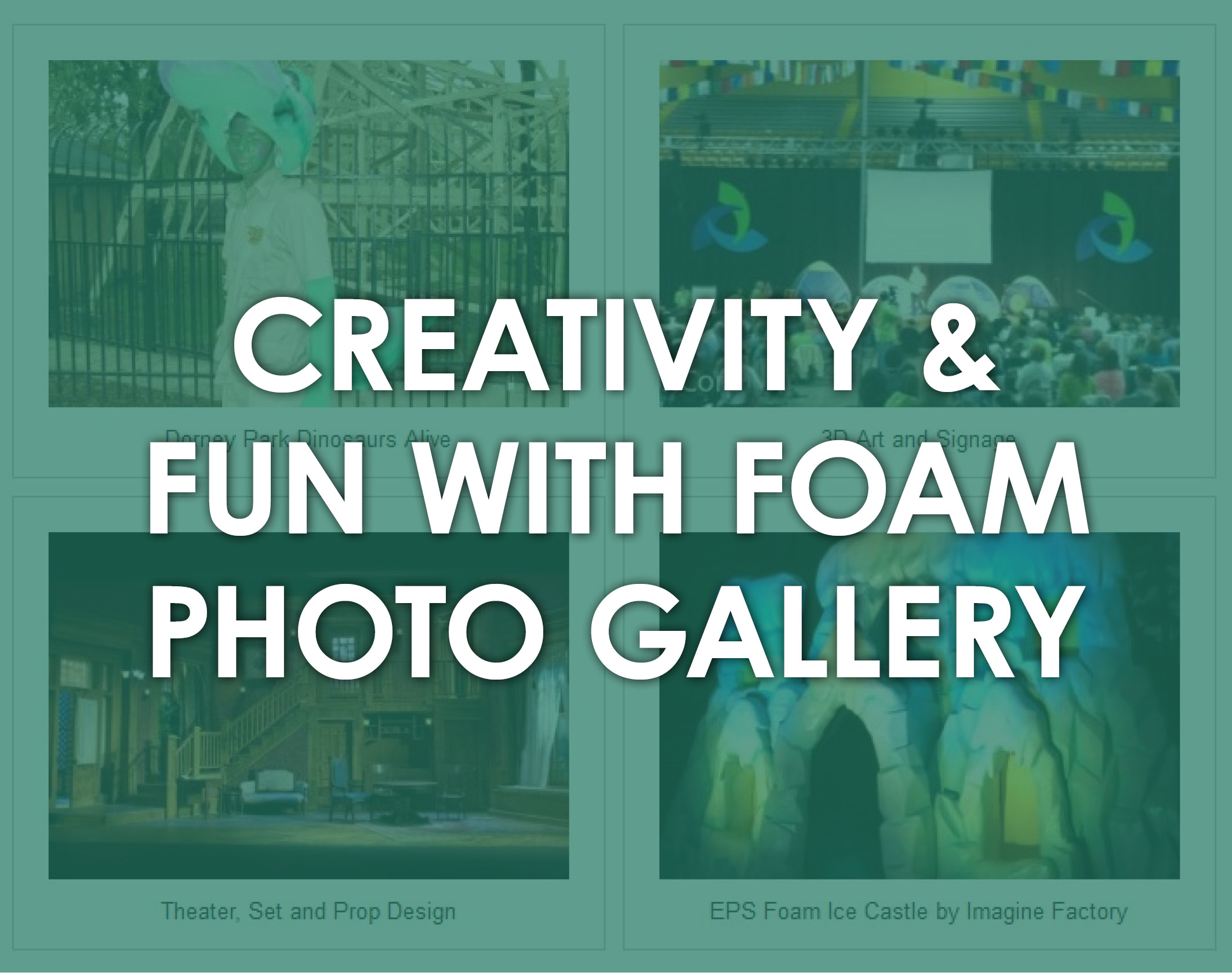 Creativity & Fun With Foam Photo Gallery by ICA