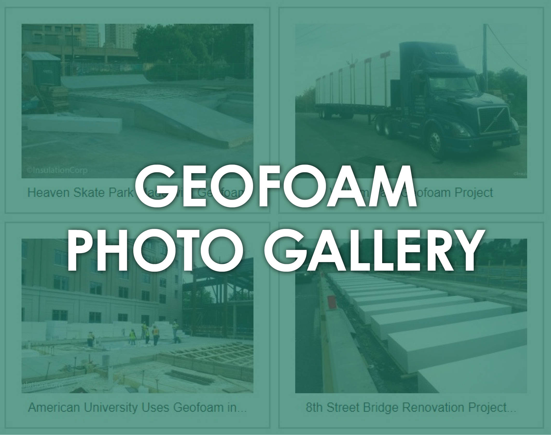 Geofoam Photo Gallery by ICA